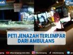 viral-video-peti-jenazah-pasien-covid-19-terlempar-dari-ambulans.jpg