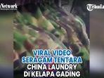 viral-video-seragam-tentara-china-laundry-di-kelapa-gading-ini-penjelsan-polisi.jpg
