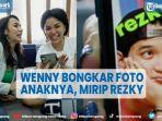 wenny-ariani-bongkar-foto-anaknya-nikita-mirzani-syok-karena-mirip-rezky-aditya.jpg