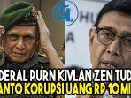 wiranto-di-tuding-jenderal-purn-kivlan-zen-korupsi-uang-rp-10-miliar.jpg