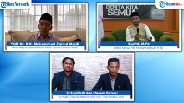 BINCANG VIRTUAL: Bincang virtual TribunLombok.com dengan pembicara TGB KH Muhammad Zainul Majdi dan Wakil Ketua PW Muhammadiyah NTB Syafril, Jumat (28/5/2021).