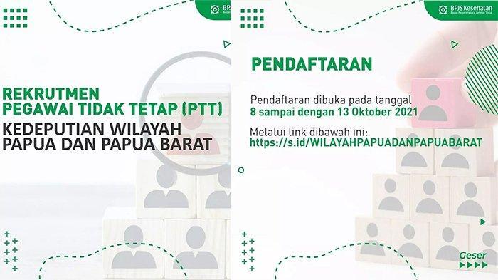 Lowongan Kerja BPJS PTT untuk Wilayah Papua dan Papua Barat, Pendaftaran hingga 13 Oktober 2021