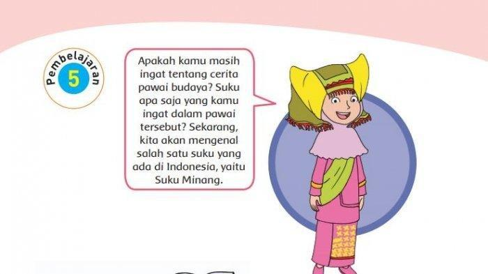 Kunci Jawaban Tema 1 Kelas 4 SD Subtema 1: Apa yang Ingin Kamu Ketahui Lagi Tentang Suku Minang?