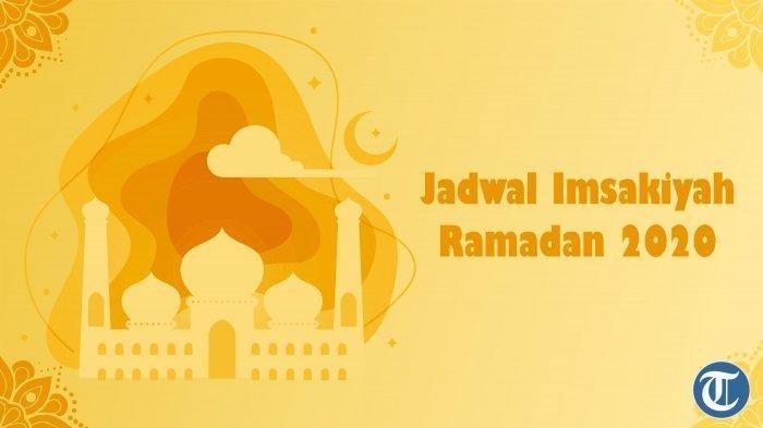 Jadwal Imsak dan Buka Puasa untuk Wilayah Mataram, Kamis 30 April 2020 dan Doa-doa Ramadhan