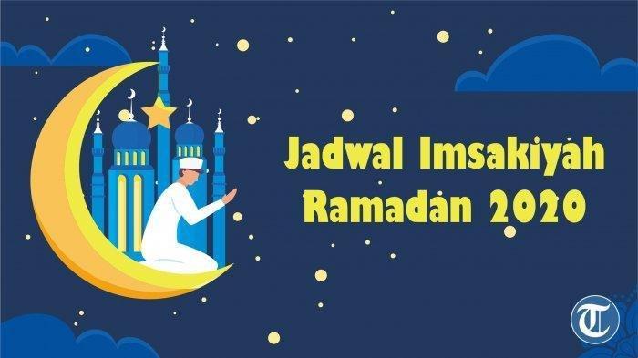 Jadwal Imsak dan Buka Puasa Rabu 20 Mei 2020 Wilayah Kota Mataram, Lengkap dengan Bacaan Niat