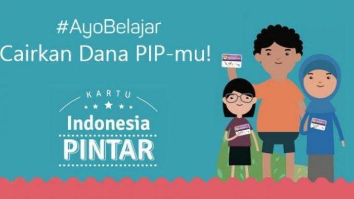 Cek Nama Penerima Program Indonesia Pintar Login pip.kemdikbud.go.id. Simak Panduan Cairkan Dananya