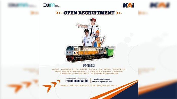 Lowongan Kerja BUMN PT KAI Buka Kesempatan untuk SLTA, D3, dan S1 Dibuka hingga 24 September 2021