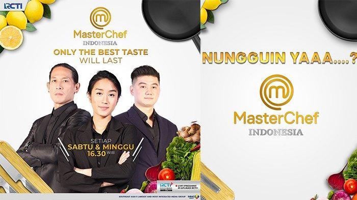 Live Streaming RCTI MasterChef Season 7, Tantangan Pertama Peserta Sore Ini Pukul 16.30 WIB