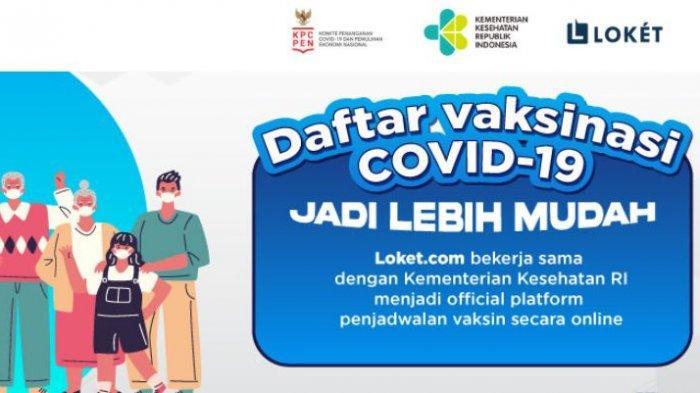 Cara Pendaftaran Vaksin Covid-19 Online di vaksin.loket.com atau pedulilindungi.id