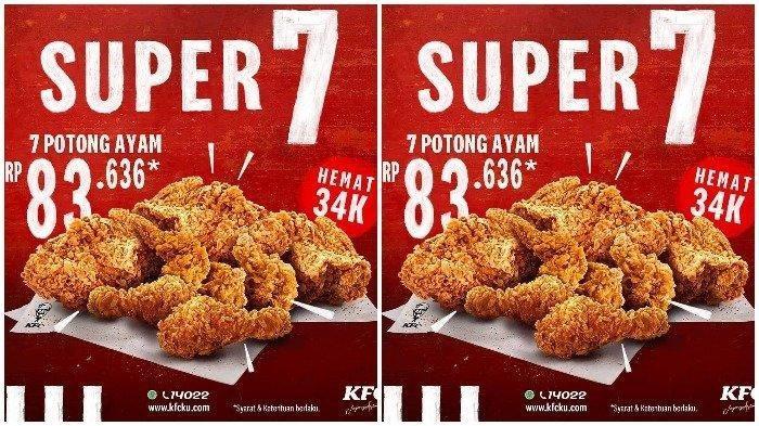 Promo KFC 7 Potong Ayam Hanya Rp 83 Ribuan Berlaku hingga 31 Juli 2020