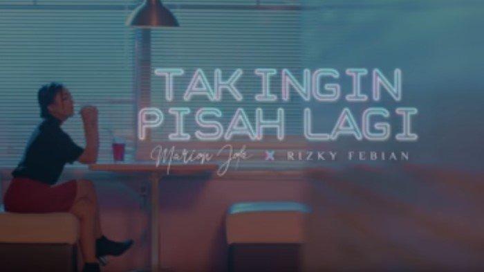 Chord Gitar Lagu Tak Ingin Pisah Lagi - Rizky Febian ft Marion Jola: Sanggupkah Kau dan Aku