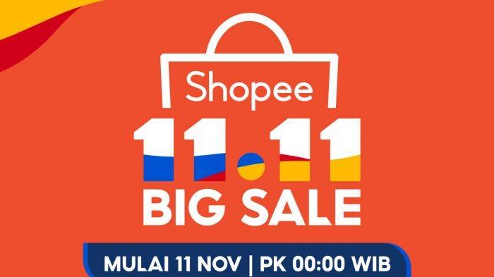 Daftar Promo Shopee 11.11 Big Sale, ShopeePay Deals Rp 1 hingga iPhone SE XR Cukup Bayar Rp 111 Ribu
