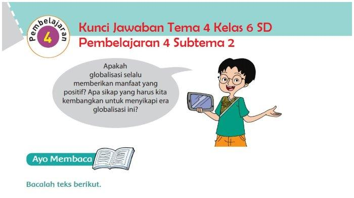Kunci Jawaban Tema 4, Pembelajaran 4, Subtema 2, Kelas 6 SD, Halaman 75, 76, 78, 79, 80, 81, 82
