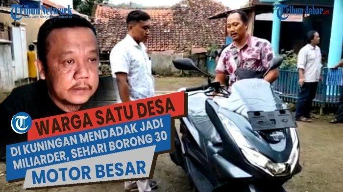 Tidak Hanya di Tuban, Desa Miliarder Juga Ada di Kuningan, Warga Borong 300 Kendaraan Baru