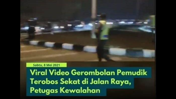 Viral Video Pemudik Terobos Penyekatan di Karawang, Begini Penjelasan Polisi