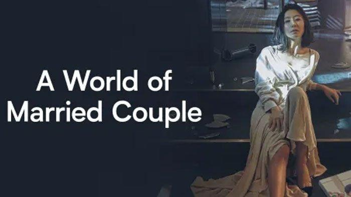 Download Drama Korea A World of Married Couple atau The World of the Married Sub Indonesia Eps 1 - 4