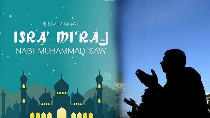 Bacaan Doa dan Amalan Malam 27 Rajab 1442 H Latin Arab Menyambut Isra Miraj 2021 untuk Meraih Pahala