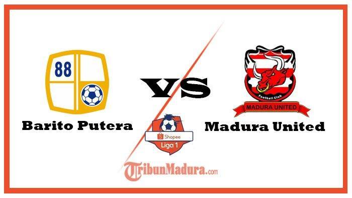SEDANG BERLANGSUNG - Video Link Live Streaming Barito Putera Vs Madura United, MU Bawa Modal Apik