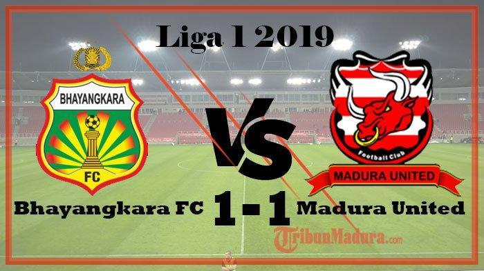HASIL AKHIR: Bhayangkara FC Vs Madura United Berbagi Poin di Pekan 12 Liga 1, Skor Berakhir 1-1