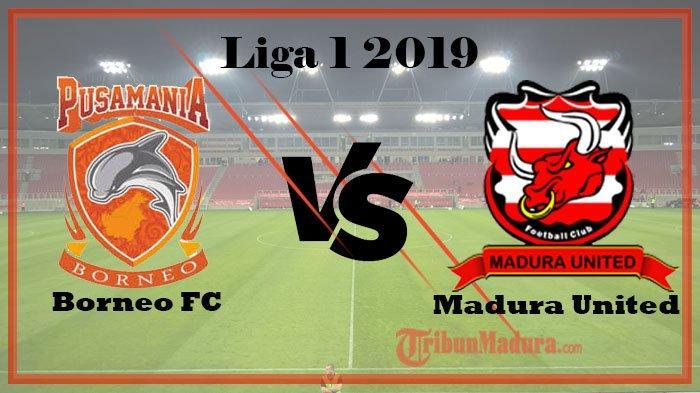 Borneo FC Vs Madura United, Optimisme Tuan Rumah Tuai Hasil Positif di Klasemen Liga 1
