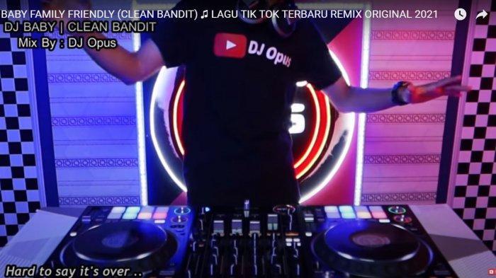 Download MP3 Lagu Dj Baby Family Friendly Remix Full Bass Versi DJ Opus, Lagu DJ TikTok Terbaru 2021