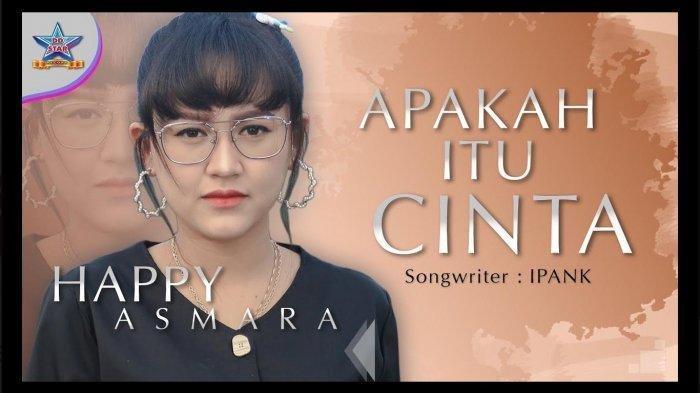Download Lagu MP3 Apakah Itu Cinta yang Dicover Happy Asmara DJ Slow, Lagu Minang Viral di Tik Tok