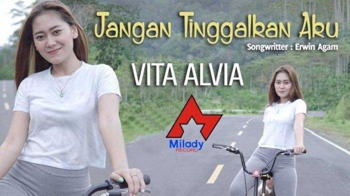 Download Lagu MP3 Jangan Tinggalkan Aku Vita Alvia Versi DJ Santuy Full Bass, 'Jaga Hatimu Untukku'