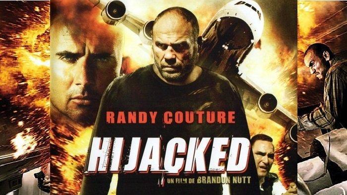 Sinopsis Film Hijacked Tayang Malam ini Jam 11 Malam, Randy Couture Gagalkan Teroris Bajak Pesawat