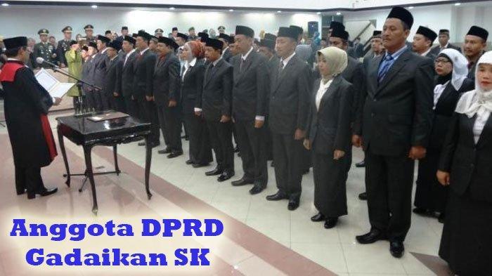 SK Anggota DPRD Bisa Digadaikan Hingga Rp 1,8 M di Bank, Pengamat Politik: Menggelikan