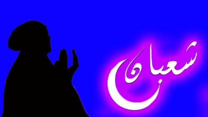 Fadhilah atau Keutamaan Puasa Syaban, Dimulai Saat Puasa Kamis Besok, Lengkap Doa dan Amalan Sunnah