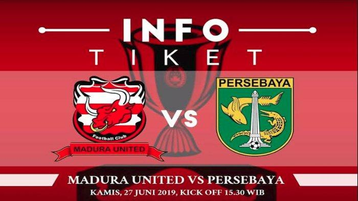 Leg 2 Madura United Vs Persebaya Digelar Kamis (27/6/2019), Begini Cara & Aturan Pembelian Tiketnya
