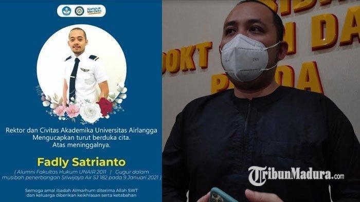 Kenangan Terakhir Keluarga dengan Co Pilot Fadly Satrianto Korban Pesawat Sriwijaya Air Jatuh
