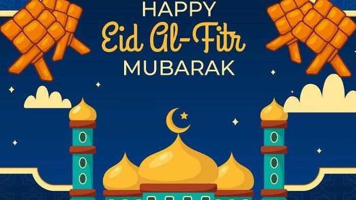 25 Ucapan Selamat Hari Raya Idul Fitri 1442 H Berbahasa Inggris, Cocok untuk Status di Media Sosial