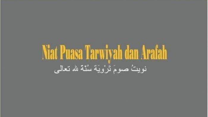 Niat Puasa Dzulhijjah, Tarwiyah dan Arafah, Lengkap dengan Doa Buka Puasa dan Keutamaannya
