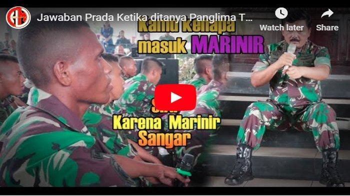 VIRAL Ditanya Alasan Masuk Tentara, Jawaban Prajurit Marinir ini Bikin Panglima TNI Kaget dan Ngakak