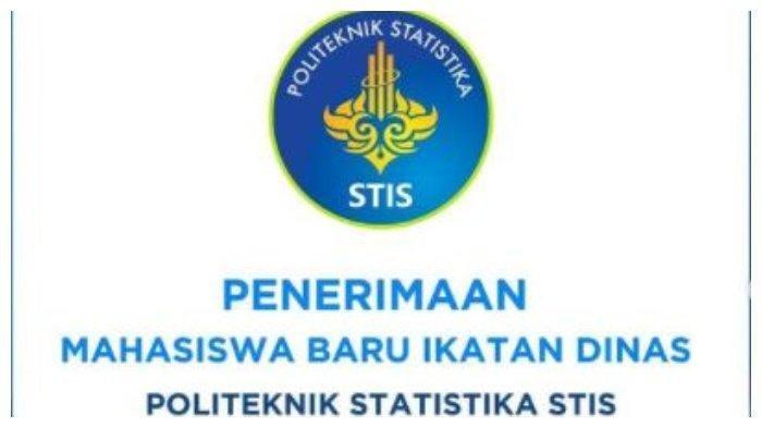 Pendaftaran Sekolah Kedinasan Politeknik Statistika STIS 2021: Jadwal, Daya Tampung dan Cara Daftar