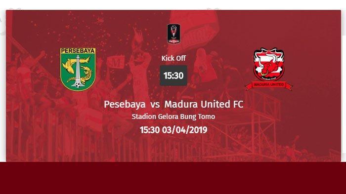 LINK LIVE STREAMING : Persebaya Surabaya Vs Madura United dalam Laga Semifinal Piala Presiden 2019
