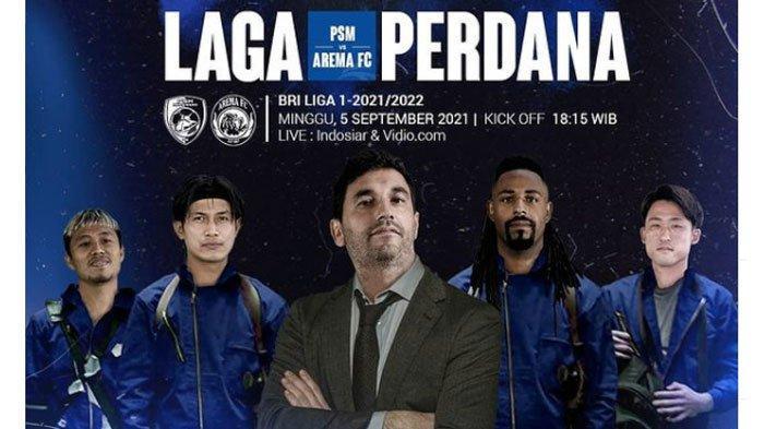 Arema FC Berhasrat Kalahkan PSM Makassar pada Laga Perdana Liga 1 2021, Begini Strateginya