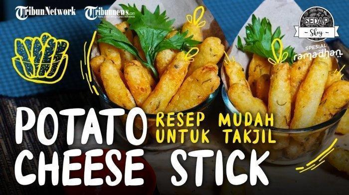 Inspirasi Camilan Buka Puasa Mudah dan Praktis, Potato Cheese Stick Bisa Jadi Pilihan Menu Ramadan