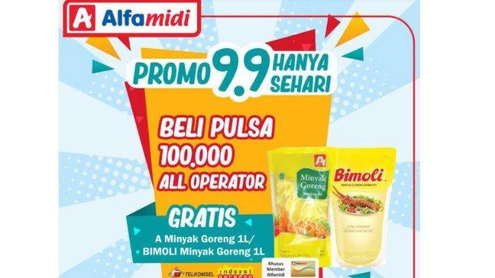 Promo Alfamidi Rabu 9 September 2020, Beli Pulsa Rp 100 Ribu Gratis Minyak Goreng 1 Liter