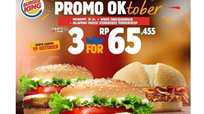 Promo Burger King OKtober Berlaku hingga19 Oktober 2020,3 BurgerCuma Rp 65.455, Simak Caranya