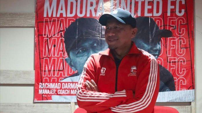 Jadi Pelatih Baru Madura United, Rahmad Darmawan Ingin Segera Bahas Pemain dan Latihan Bersama