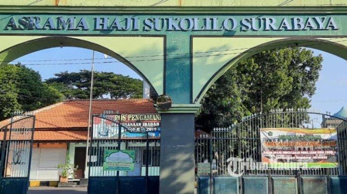 Asrama Haji Surabaya Jadi Tempat Karantina Keluarga Pasien Covid-19, Kepala UPT: Bukan Klaster