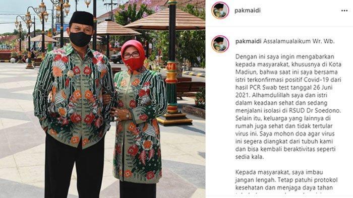 Wali Kota Madiun Maidi Umumkan Ia dan Istrinya Positif Covid-19, Minta Doa Kesembuhan ke Netizen