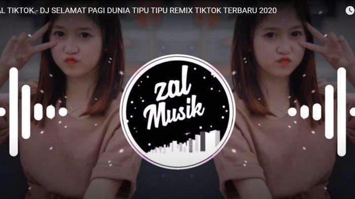 Download MP3 Lagu DJ Tiktok Selamat Pagi Dunia Tipu Tipu Remix Viral di TikTok, Lagu DJ Terbaru 2021