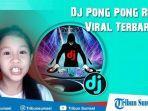 download-lagu-dj-pong-pong-full-bass-mp3.jpg