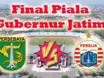 final-piala-gubernur-jatim-2020-persebaya-vs-persija.jpg