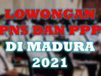 lowongan-cpns-dan-pppk-2021-di-madura.jpg
