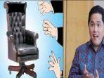 menteri-bumn-erick-thohir-dan-ilustrasi-perebutan-kursi-jabatan.jpg