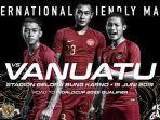 poster-laga-uji-coba-timnas-indonesia-vs-vanuatu.jpg